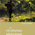 Le roman « La révolution silencieuse du chemin »