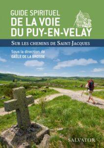 Un guide spirituel pour la voie du Puy